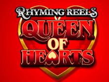 Игровой виртуальный автомат с бонусами Rhyming Reels Queen of Hearts